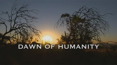 Рассвет человечества / Dawn of Humanity (2015) National Geographic